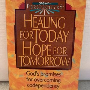 Healing for Today Hope for Tomorrow God's Promises